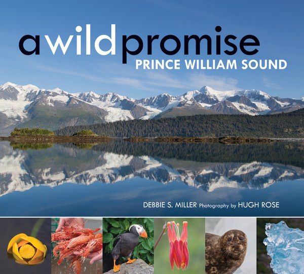A Wild Promise Prince William Sound